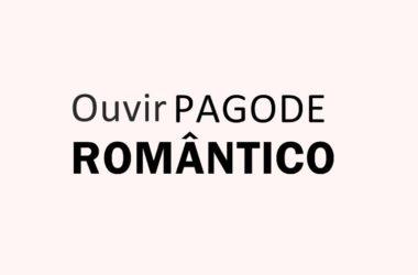 Top 100 Pagode Romântico
