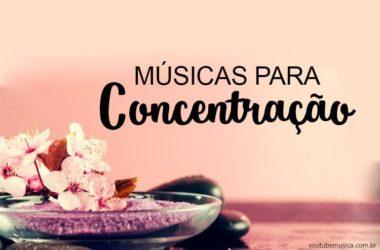 Músicas para Concentração