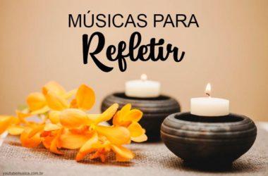 Músicas para Refletir