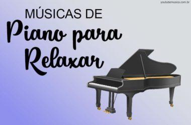 Músicas de Piano para Relaxar