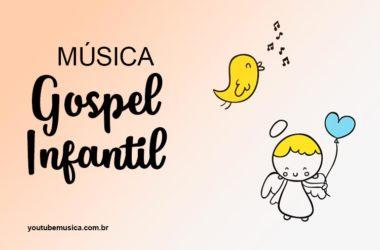 Músicas Gospel Infantil