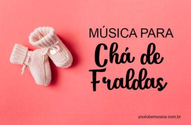 Músicas para Chá de Fraldas