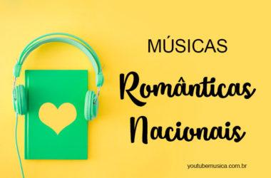 Músicas Românticas Nacionais